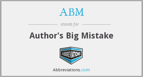 ABM - Author's Big Mistake