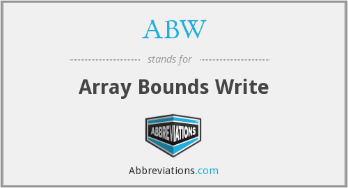 ABW - Array Bounds Write