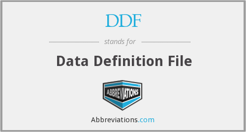 DDF - Data Definition File