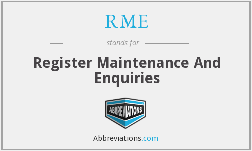 RME - Register Maintenance And Enquiries