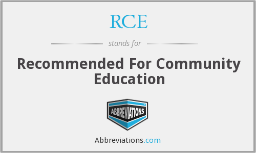RCE - Recommended For Community Education