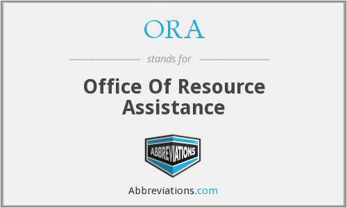 ORA - Office Of Resource Assistance