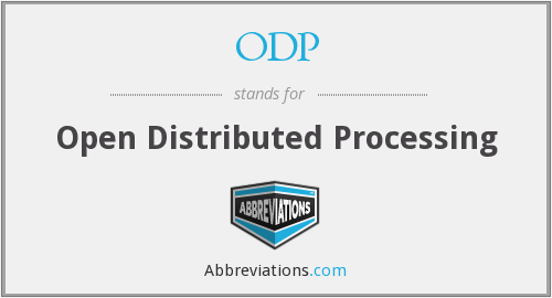 ODP - Open Distributed Processing