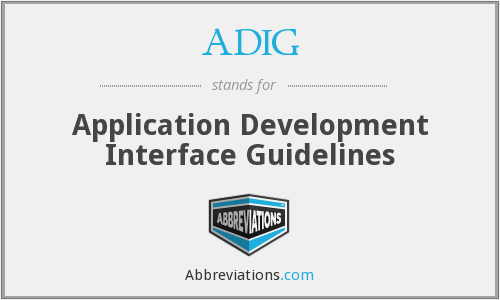 ADIG - Application Development Interface Guidelines