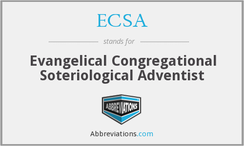 ECSA - Evangelical Congregational Soteriological Adventist