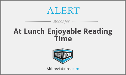 ALERT - At Lunch Enjoyable Reading Time