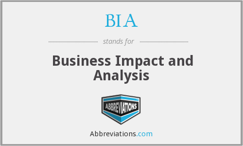 BIA - Business Impact and Analysis