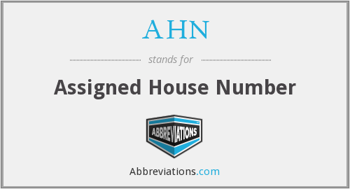 AHN - Assigned House Number