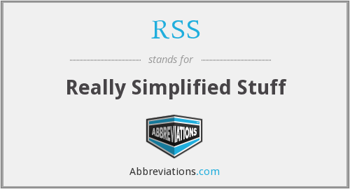 RSS - Really Simplified Stuff