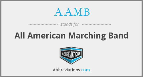AAMB - All American Marching Band