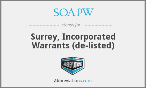SOAPW - Surrey, Incorporated Warrants (de-listed)