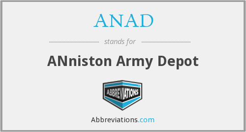 ANAD - ANniston Army Depot