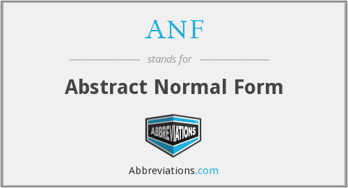 ANF - Abstract Normal Form