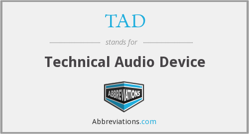 TAD - Technical Audio Device