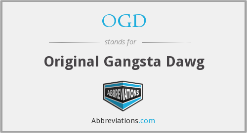 OGD - Original Gangsta Dawg