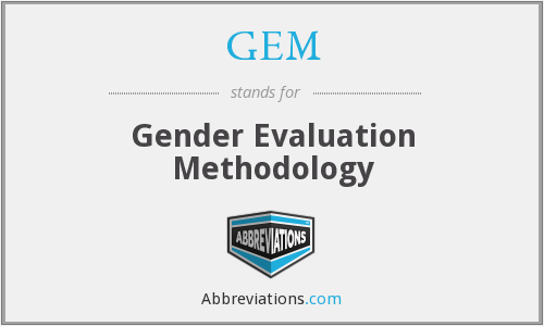 GEM - Gender Evaluation Methodology