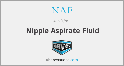 NAF - Nipple Aspirate Fluid