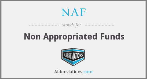 NAF - Non Appropriated Funds