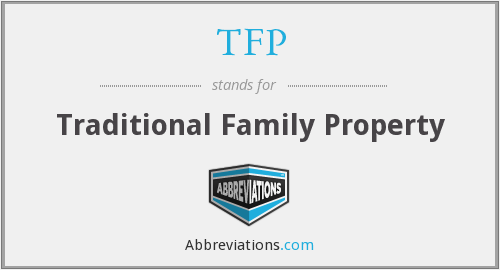 TFP - Traditional Family Property