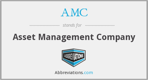 AMC - Asset Management Company