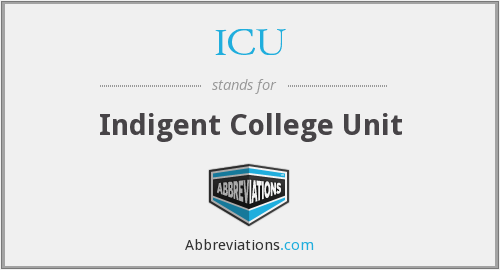 ICU - Indigent College Unit