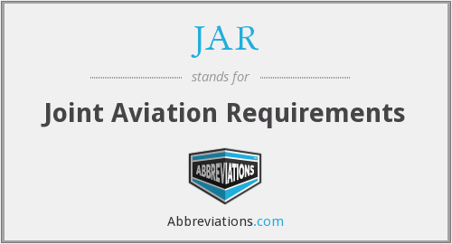 JAR - Joint Aviation Requirements