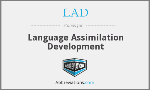 LAD - Language Assimilation Development