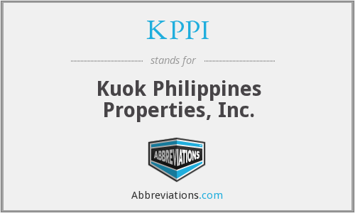 KPPI - Kuok Philippines Properties, Inc.