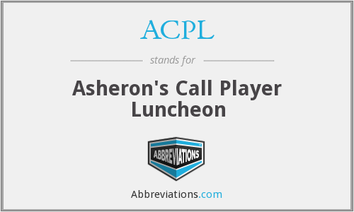 ACPL - Asheron's Call Player Luncheon