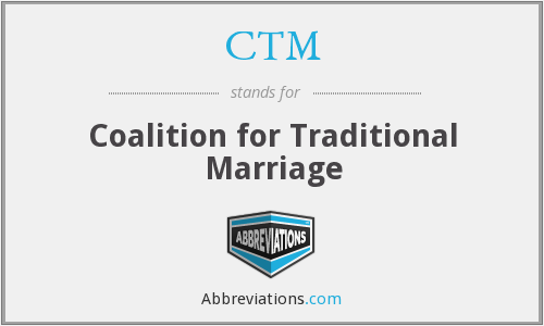 CTM - Coalition for Traditional Marriage
