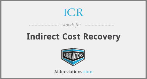 ICR - Indirect Cost Recovery