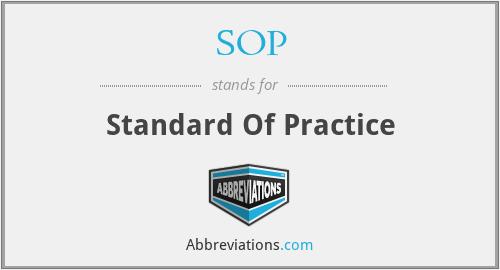 SOP - Standard Of Practice