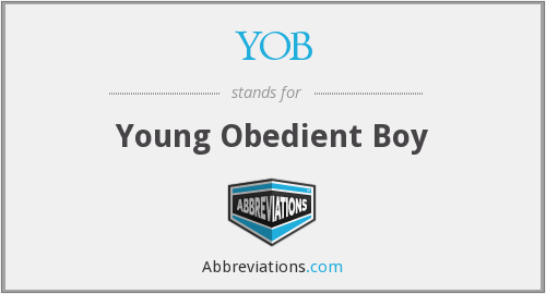 YOB - Young Obedient Boy