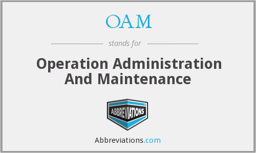 What does OAM stand for?