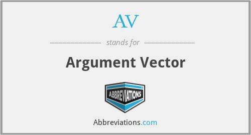AV - Argument Vector