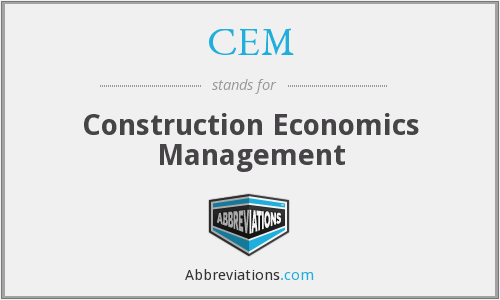 CEM - Construction Economics Management