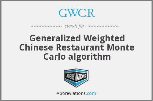 GWCR - Generalized Weighted Chinese Restaurant Monte Carlo algorithm
