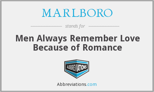 MARLBORO - Men Always Remember Love Because of Romance