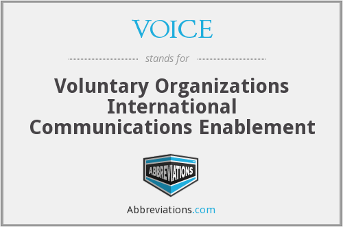VOICE - Voluntary Organizations International Communications Enablement