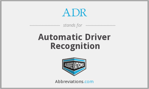 ADR - Automatic Driver Recognition