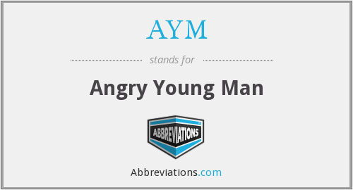 AYM - Angry Young Man