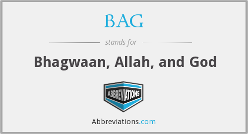 BAG - Bhagwaan, Allah, and God