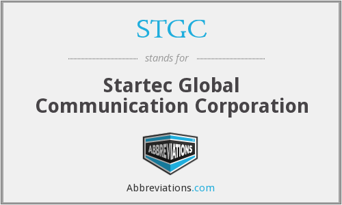 STGC - Startec Global Communication Corporation