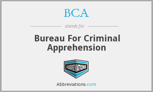 BCA - Bureau For Criminal Apprehension