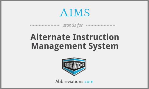 AIMS - Alternate Instruction Management System