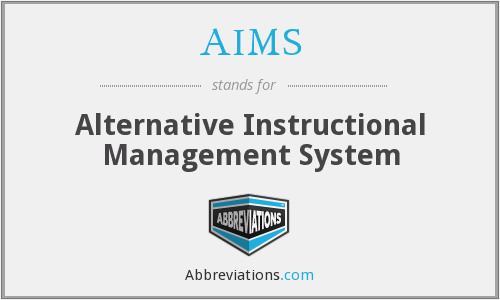 AIMS - Alternative Instructional Management System