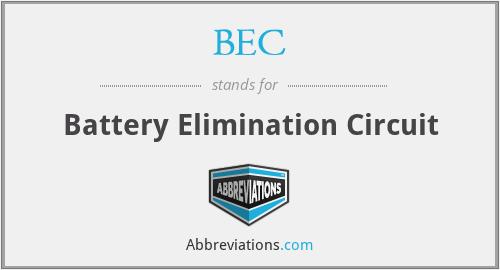 BEC - Battery Elimination Circuit