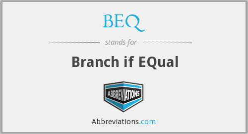 BEQ - Branch if EQual