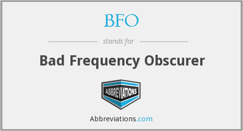 BFO - Bad Frequency Obscurer