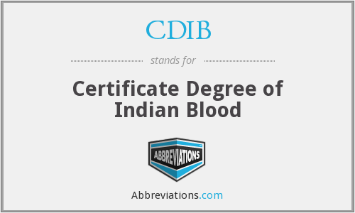 CDIB - Certificate Degree of Indian Blood